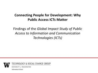 Connecting People for Development: Why Public Access ICTs Matter