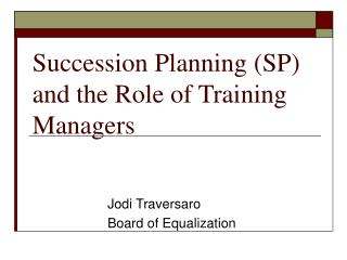 Succession Planning SP and the Role of Training Managers