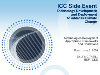 ICC Side Event Technology Development and Deployment to address Climate Change