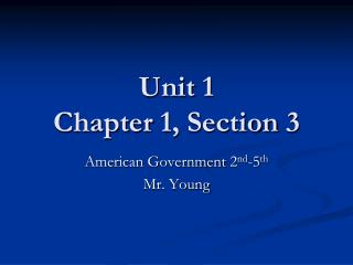 Unit 1 Chapter 1, Section 3