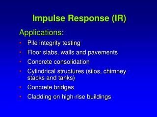 Impulse Response (IR)