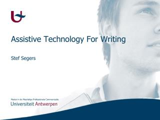 Assistive Technology  For  Writing