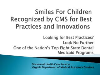 Smiles For Children Recognized by CMS for Best Practices and Innovations