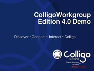 ColligoWorkgroup Edition 4.0 Demo