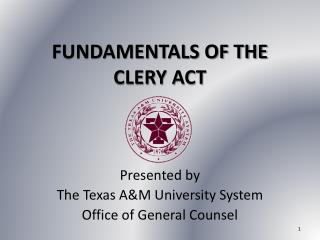 FUNDAMENTALS OF THE  CLERY  ACT