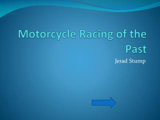 Motorcycle Racing of the Past