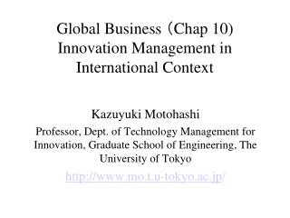 Global Business  ( Chap 10 ) Innovation Management in International Context