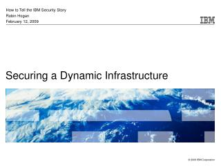 Securing a Dynamic Infrastructure