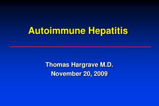 Thomas Hargrave M.D. November 20, 2009