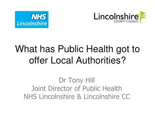 What has Public Health got to offer Local Authorities?
