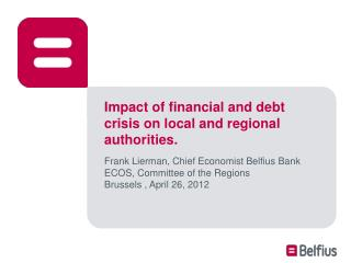 Impact of financial and debt crisis on local and regional authorities.
