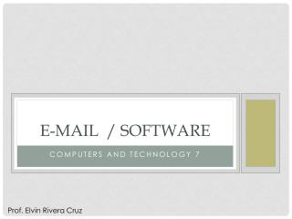 E-mail  / Software