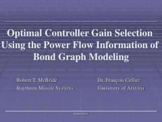 Optimal Controller Gain Selection  Using the Power Flow Information of  Bond Graph Modeling