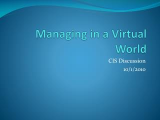 Managing in a Virtual World