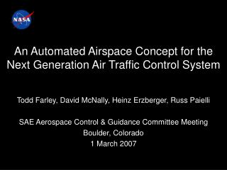 An Automated Airspace Concept for the Next Generation Air Traffic Control System