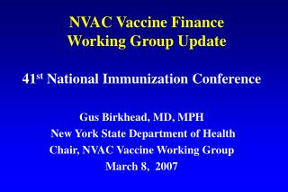 NVAC Vaccine Finance  Working Group Update