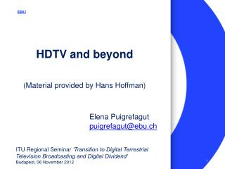 HDTV and beyond