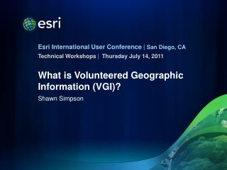 What is Volunteered Geographic Information (VGI)?