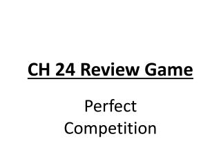 CH 24 Review Game