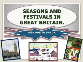 SEASONS AND FESTIVALS IN GREAT BRITAIN.