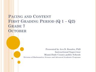 Pacing and Content  First Grading Period (Q 1 – Q2) Grade 7 October