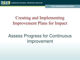 Assess Progress for Continuous Improvement