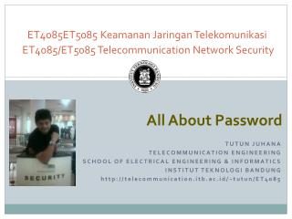 ET4085ET5085  Keamanan Jaringan Telekomunikasi ET4085/ET5085  Telecommunication Network Security