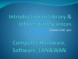 Introduction to Library & Information Sciences