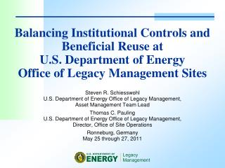 Balancing Institutional Controls and Beneficial Reuse at U.S. Department of Energy  Office of Legacy Management Sites