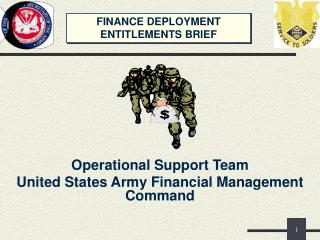 FINANCE DEPLOYMENT  ENTITLEMENTS BRIEF