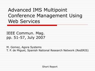Advanced IMS Multipoint Conference Management Using Web Services