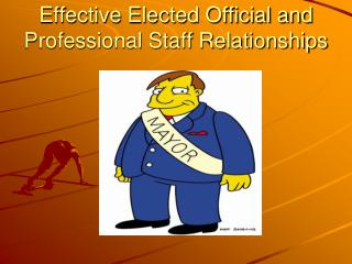 Effective Elected Official and Professional Staff Relationships