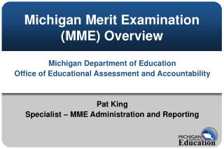 Michigan Merit Examination (MME) Overview
