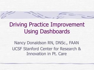 Driving Practice Improvement Using Dashboards