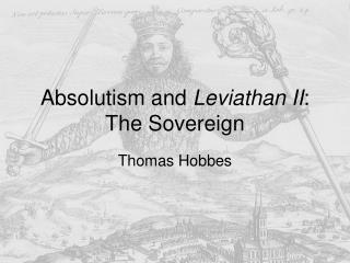 Absolutism and  Leviathan II : The Sovereign