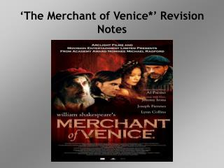 'The Merchant of Venice*' Revision Notes