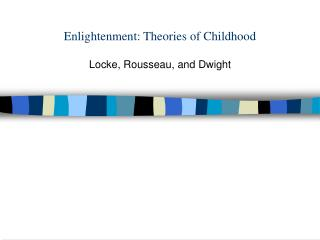 Enlightenment: Theories of Childhood