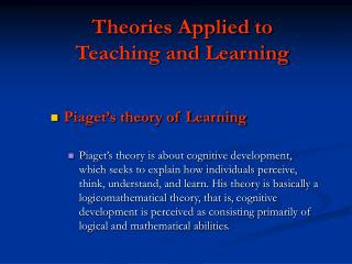 Theories Applied to Teaching and Learning
