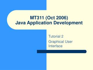 MT311 (Oct 2006) Java Application Development