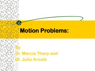 Motion Problems: