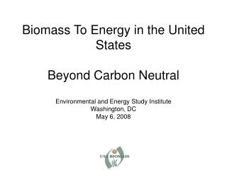 USA Biomass Who We Are/What We Do