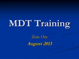 MDT Training