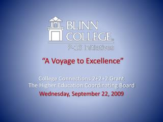 """A Voyage to Excellence"""