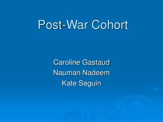 Post-War Cohort
