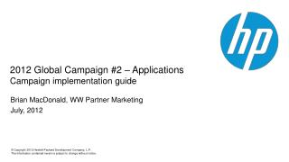 2012 Global Campaign #2 –  Applications Campaign implementation  guide