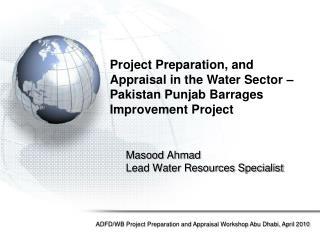 Masood Ahmad Lead Water Resources Specialist