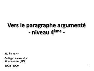 Vers le paragraphe argumenté - niveau 4 ème -
