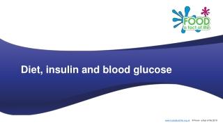 Diet, insulin and blood glucose