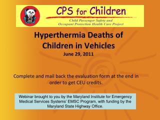Hyperthermia Deaths of  Children in Vehicles June 29, 2011