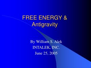 FREE ENERGY & Antigravity